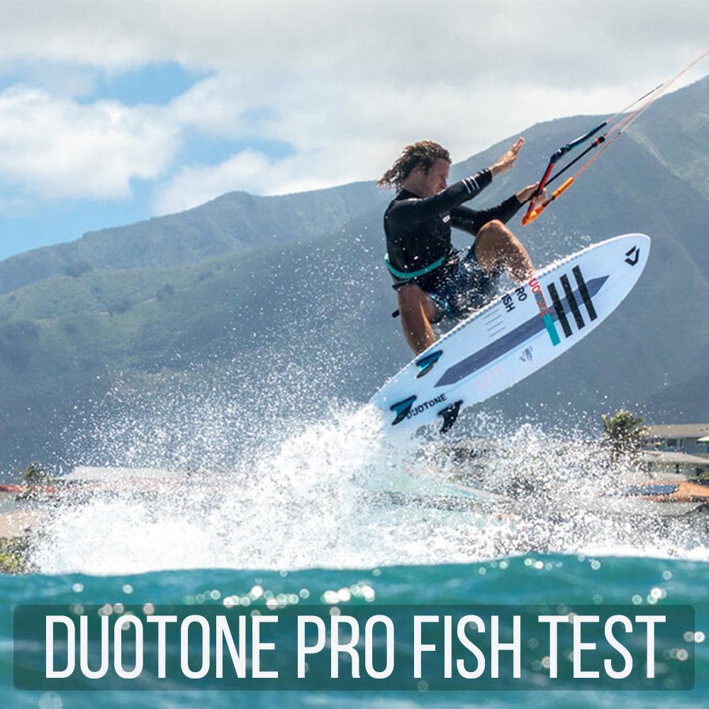 Duotone Pro Fish Test