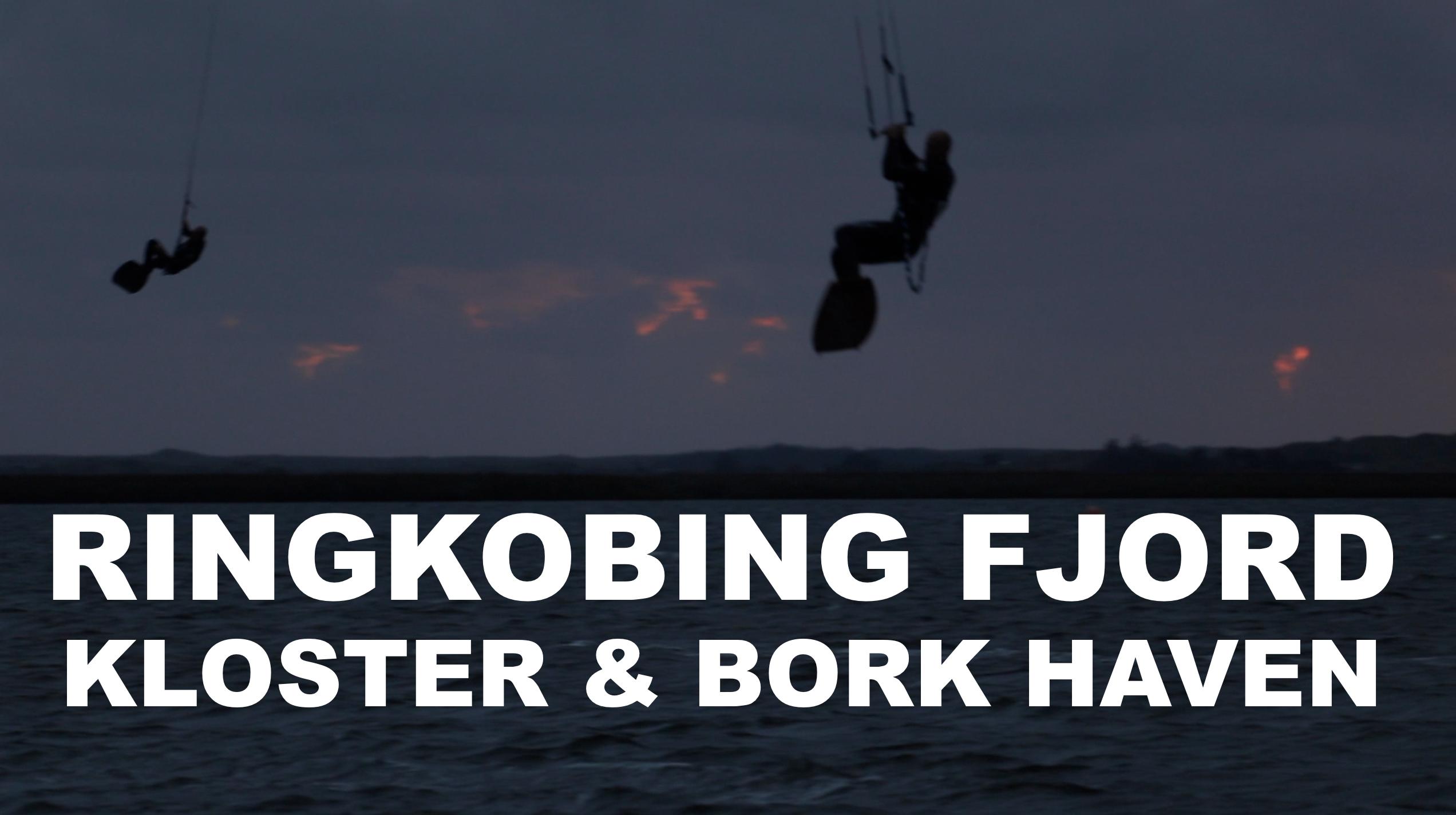 KITESPOT RINGKOBING FJORD KLOSTER / BORK HAVN